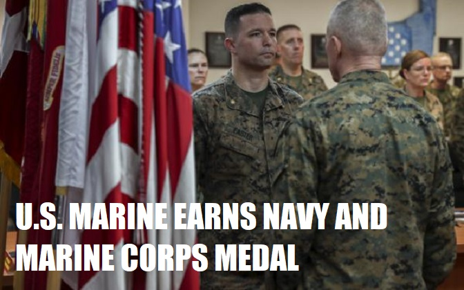 U.S. Marine awarded Navy and Marine Corps medal for heroic act